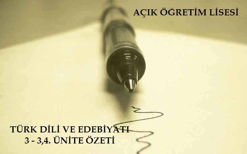 AÖL Seçmeli Türk Dili ve Edebiyatı 3 - 3 ve 4. Ünite Özeti