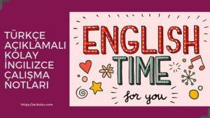 Türkçe Açıklamalı Kolay İngilizce Çalışma Notları