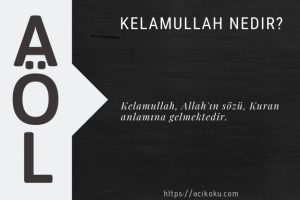 Kelamullah nedir