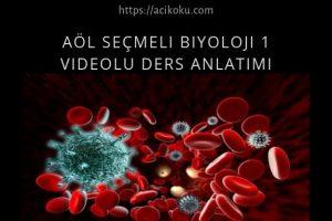 AÖL Seçmeli Biyoloji 1 Ders Kitabı Videolu Etkili Ders Anlatımı