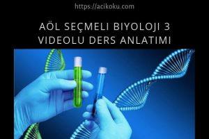 AÖL Seçmeli Biyoloji 3 Kitabı Videolu Ders Anlatımı