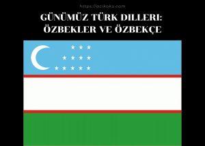Özbekler ve Özbekçe