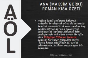 Ana (Maksim Gorki) Romanı Kısa Özeti
