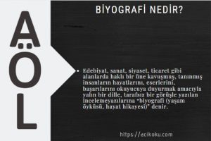 Biyografi nedir? Biyografinin özellikleri nelerdir?
