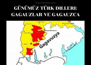 Günümüz Türk Dilleri Gagauzlar ve Gagauzca