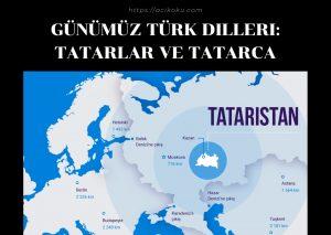 Günümüz Türk Dilleri: Tatarlar ve Tatarca