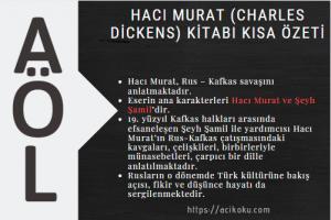 Hacı Murat(Charles Dickens) Kitabı Kısa Özeti