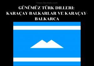 Karaçay-Balkarlar ve Karaçay-Balkarca