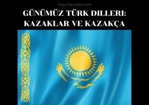 Kazaklar ve Kazakça