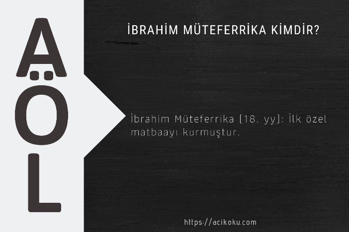 İbrahim Müteferrika Kimdir?