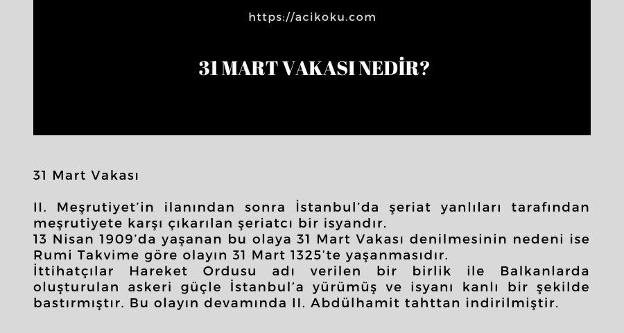 31 Mart Vakası nedir?