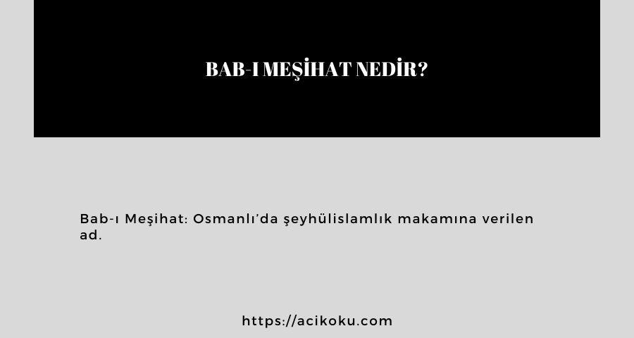 Bab-ı Meşihat nedir?
