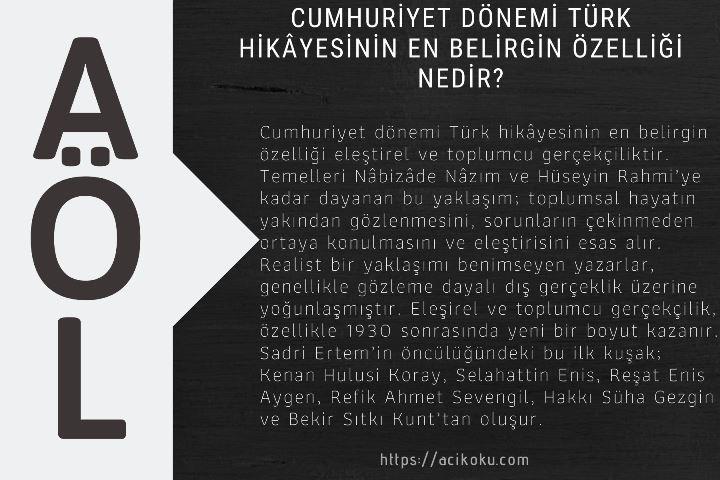 Cumhuriyet dönemi Türk hikâyesinin en belirgin özelliği nedir?
