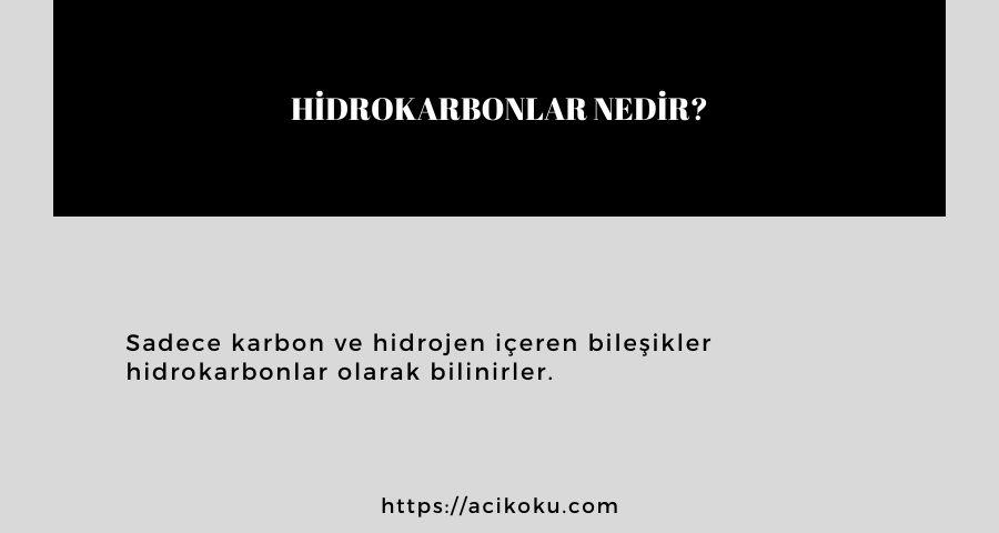 Hidrokarbonlar nedir?