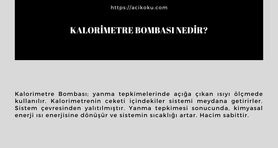 Kalorimetre Bombası nedir?