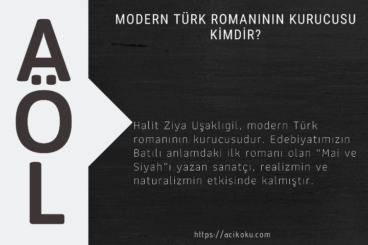 Modern Türk romanının kurucusu kimdir?
