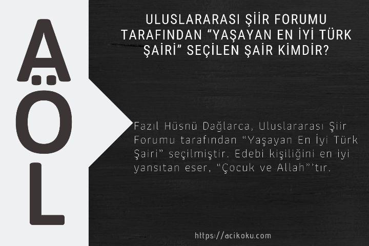 """Uluslararası Şiir Forumu tarafından """"Yaşayan En İyi Türk Şairi"""" seçilen şair kimdir?"""