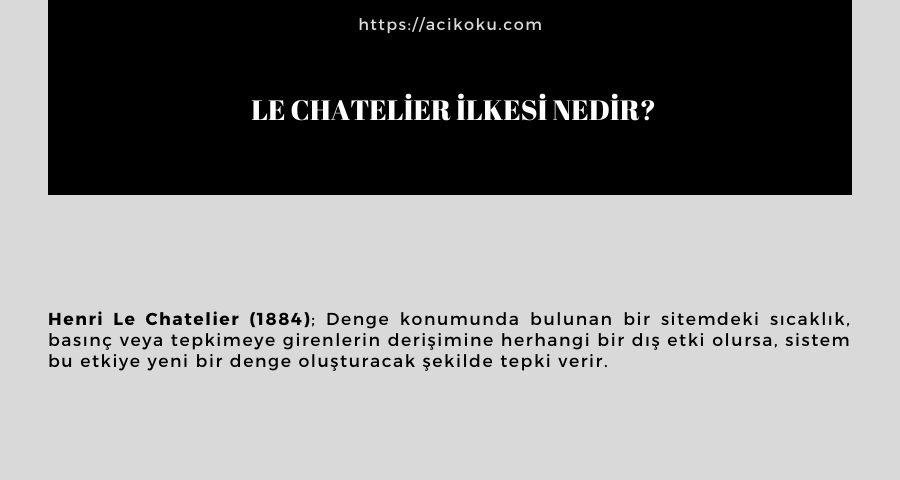 Le Chatelier İlkesi Nedir?