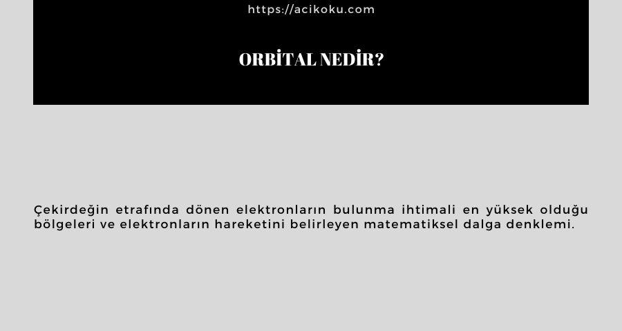 Orbital nedir?